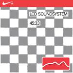 LCD Soundsystem Nike 45:33: Nike+ Original Run