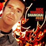 Nick Warren Global Underground 028 Nick Warren - Global Underground 028: Shanghai