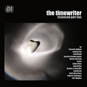 The Timewriter Resensed Part Two The Timewriter - Resensed Part Two
