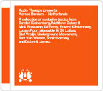 Various Artists Audio Therapy Across Borders Netherlands Various Artists - Audio Therapy Across Borders : Netherlands